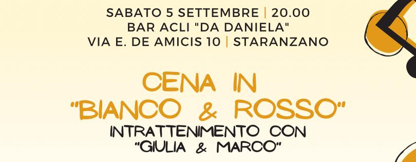 """Cena in """"Bianco & Rosso"""" – Estate a Staranzano 2020"""