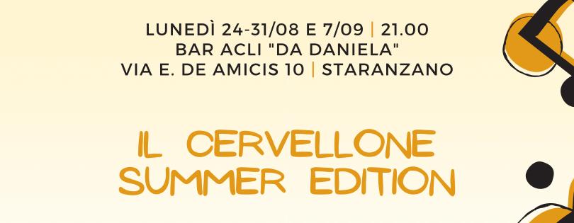Il Cervellone: summer edition – Estate a Staranzano 2020