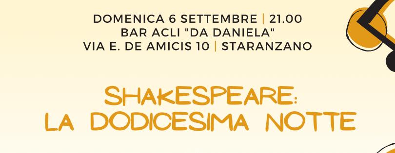 Shakespeare: La dodicesima notte – Estate a Staranzano 2020